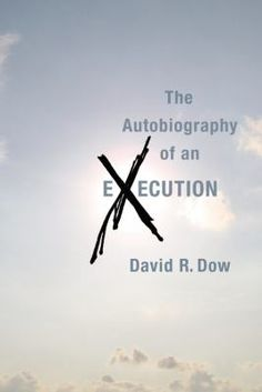 The Autobiography of an Execution.