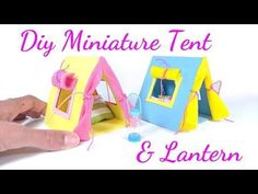 DIY Miniature Dollhouse Tent & Lantern - YouTube