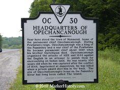 Opechancanough,Chief | Headquarters of Opechancanough OC-30 | Marker History