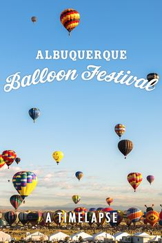 Watch This Hypnotic Timelapse of Albuquerque's Insane Balloon Festival. You've never seen a hot air balloons like this before!