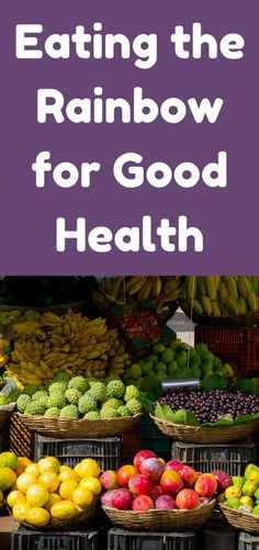 """You all know by now how important it is to eat lots of fruits and vegetables, right? But do you know that it is also important to eat a wide variety of fruits and vegetables of different colors for good health? Yes, you should be aiming to """"eat the rainbow"""" when it comes to produce."""