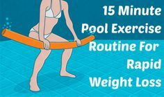 This 15 minute pool exercise routine will help you get in shape in a way that is both fun and very effective. # teenage weight loss tips Quick Weight Loss Tips, Losing Weight Tips, Weight Loss Plans, Weight Loss Program, How To Lose Weight Fast, Reduce Weight, Weight Gain, Tonifier Son Corps, Pool Workout