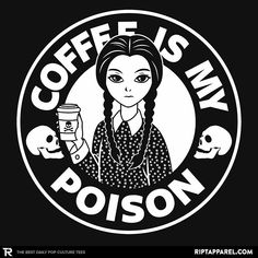 """""""Coffee Is My Poison"""" by BoggsNicolas Inspired by Wednesday Addams Coffee Talk, Coffee Is Life, I Love Coffee, My Coffee, Coffee Drinks, Coffee Shop, Coffee Cups, Coffee Humor, Coffee Quotes"""