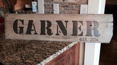 """Barn-wood """"garner est. 2014"""" sign  Last name & date"""