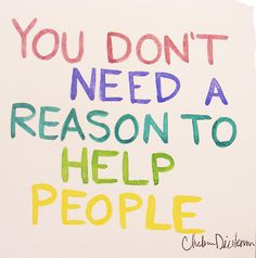 I love helping people. Do you love helping people too? I mean truly love helping others? The Words, Action For Happiness, Happiness Quotes, This Is Your Life, Pay It Forward, Kindness Quotes, Kindness Matters, Religion, We Are The World
