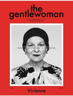 Vivienne Westwood for the Spring Summer 2014 issue of The Gentlewoman.