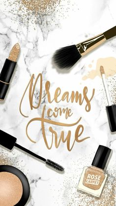 #dreamscometrue #Makeup #dreams #quote