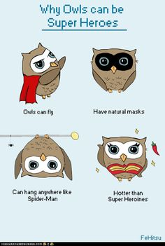 Why Owls Can Be Superheroes, also Taylor should be an owl-themed superhero for Halloween. Just me?