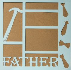 "Die-Cut Cardstock Father 11.50"" x 11.50"" Scrapbook Page Overlay is available at Scrapbookfare."
