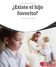 ¿Existe el hijo favorito? Según la ciencia existe el hijo favorito, pero las madres tienen otra opinión muy distante de esta. Conoce los argumentos de ambas partes.