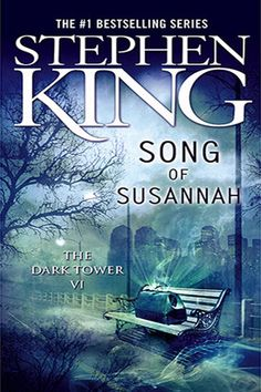 Song of Susannah (The Dark Tower, #6) by Stephen King