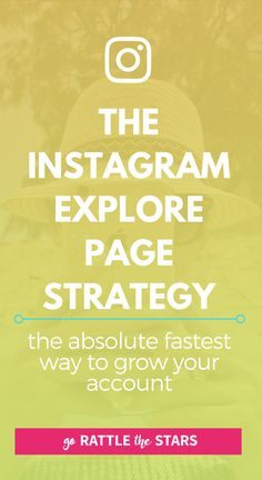The Instagram Explore Page Strategy - how to grow your account as fast as possible, with organic targeted followers. Social media | blogging tips | Creative business