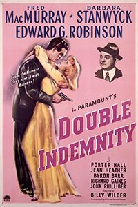 TCM Presents Double Indemnity - 7.20 and 7.22 only