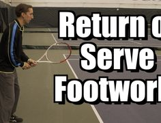 Return of Serve Footwork