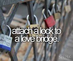 my own love lock, to a love bridge. <3