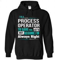 Process Operator - #hoodie casual #cozy sweater. PURCHASE NOW => https://www.sunfrog.com/Funny/Process-Operator-3448-Black-Hoodie.html?68278