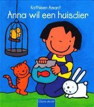 Anna wil een huisdier - Kathleen Amant