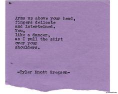 Typewriter Series #1782 by Tyler Knott Gregson