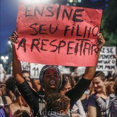 21 mensagens das mulheres durante as manifestações pelo Brasil