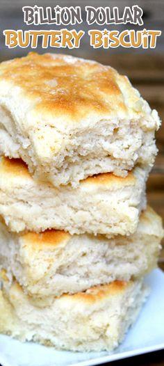 Billion Dollar Buttery Biscuit