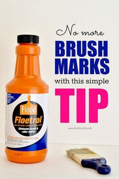 No more brush marks when you paint! You just add a little bit of Floetrol to your latex paint, and it prevents brush marks. For oil based paints, you can use a similar product called Penetrol.