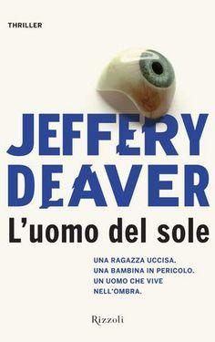 Jeffery Deaver - L'Uomo del sole