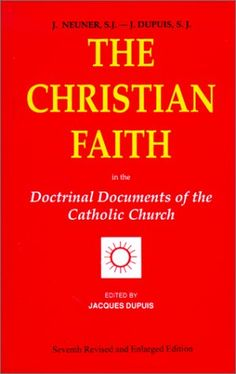 The Christian Faith: In the Doctrinal Documents of the Catholic Church -  	     	              	Price: $  13.93             	View Available Formats (Prices May Vary)        	Buy It Now      Book annotation not available for this title...Title: .The Christian Faith..Author: .Dupuis, Jacques (EDT)..Publisher: .Alba House..Publication Date: .2001/05/01..Number of Pages:...