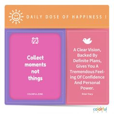 Color up your day with happy details, here is the help for you, enjoy every single moment. Positive Mindset, Positive Vibes, Brian Tracy, Mindfulness Quotes, Finding Joy, Self Development, Happy Quotes, Happy Life, Self Love