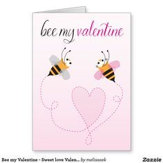 Bee my Valentine - Sweet love Valentine's Day Card