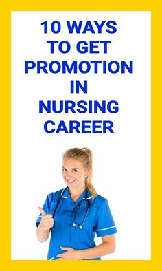Do you want promotion in your nursing career? Here is some best ways for you to give you higher position in nursing. I believe that you can promote yourself, just follow these steps.