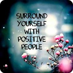 "Motivation Quotes : ""Surround yourself with positive people. - Hall Of Quotes Quotes Thoughts, Positive Thoughts, Positive Quotes, Motivational Quotes, Inspirational Quotes, Positive Vibes, Negative Thoughts, Motivational Speakers, Quotes Quotes"