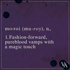 """@VAOfficialMovie: """"Moroi are magical mortal vampires, and they've got a taste for blood. #VAMovie"""" https://twitter.com/VAOfficialMovie/status/379720947508723712/photo/1"""