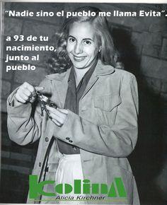 El 19 de mayo de 1919 nacía nuestra querida compañera Evita.