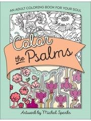 Color+the+Psalms%3A+An+Adult+Coloring+Book+for+Your+Soul