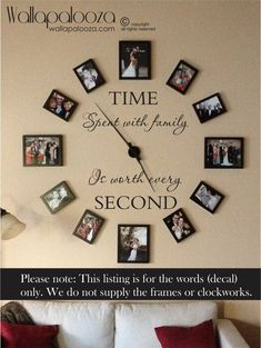 Time spent with family is worth every second wall decal - family wall decal - family decal - Time wall decal - home decor - family wall decor Our wall decals an Family Clock, Family Wall Decor, Living Room Decor, Wall Decal Living Room, Wall Decor Frames, Family Room, Dining Room, Family Family, Family Affair