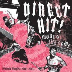 """#Punk news: Raccolta per i DIRECT HIT! http://www.punkadeka.it/raccolta-per-direct-hit/ Si intitolerà """"More Of The Same (Satanic Singles: 2010-2014)"""" la raccolta di singoli dei Direct Hit! L'album della punk-rock band del Midwest americano uscirà per Rec Scare Industries il prossimo 21 agosto e conterrà pezzi estratti da vecchi 7″, per l'occasione ri-..."""