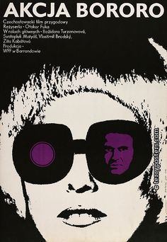 Operation Bororo (Otakar Fuka, Polish design by Lech Majewski Film Poster Design, Graphic Design Posters, Graphic Design Illustration, Graphic Art, Saul Bass, Vintage Movies, Vintage Posters, Pop Art, Polish Films