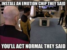 https://thoughtleadershipzen.blogspot.com/ #ThoughtLeadership In the film, Star Trek Generations, Data finally installs the emotion chip he retrieved from Lore (Star Trek: The Next Generation, Descent, Part II, Season 7, Episode 1), and experiences the full scope of emotions. These emotions proved difficult to control and Data struggled to manage them. By the events of Star Trek: First Contact, Data gained complete control of the chip, which included deactivating it to maintain his per...