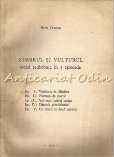 Serial Radiofonic In 5 Episoade - Boris Craciun - Autograf Literatura, Sociology, Chemistry, Geography