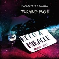 Turning Page - Need A Miracle-  FD-Light-Project by FD-Light-Project on SoundCloud