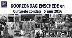 Zondag 5 juni 2016 #KOOPZONDAG en #CultureleZondag in #Enschede  #Haverstraatpassage #Enschede