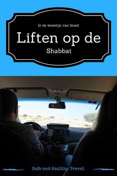 Voor mij voelde Israël veilig genoeg om te gaan liften op de Shabbat!! Lees verder hoe me dat beviel en hoe snel ik een lift kreeg!!