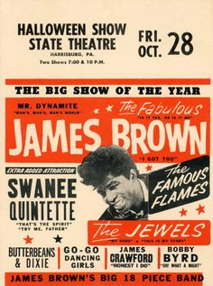 James Brown Halloween Show - vintage poster James Brown, Rock Posters, Band Posters, Event Posters, Vintage Concert Posters, Vintage Posters, 1950s Posters, Rock N Roll, Go Go Dancing