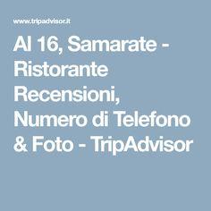 Al 16, Samarate - Ristorante Recensioni, Numero di Telefono & Foto - TripAdvisor