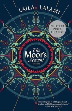 The Moor's Account ~ Laila Lalami