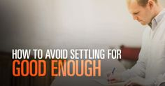 preaching article How to Avoid Settling for Good Enough Ministry