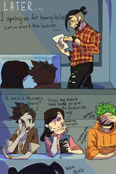 -I'm wearing shades as I sleep in the back of the class------------ I would probably be either Tracer or Genji in this situation Overwatch Hanzo, Overwatch Comic, Overwatch Memes, Overwatch Fan Art, Kevedd, Pokemon, Geek Culture, My Guy, Funny Comics