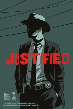 JUSTIFIEDPoster Art by Francesco Francavilla One of my favorite shows ever…