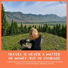 """""""Travel Is Never A Matter Of Money, But Of Courage!"""" #FollowUs & #StayTuned \m/  #travel #startups #business #instatravel #travelgram #instatrip #vacations #adventures #destination #tours #nature #green #grass #photography #joy #mountains #hills #motivation #travelquote #subscribe"""