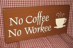 free primitive images to paint on wood | No coffee No workee primitive wood sign by HeritagePrimitives